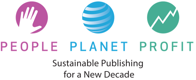 People Planet Profit: Sustainable Publishing for a New Decade